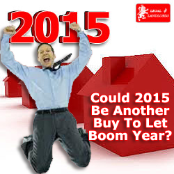 Is 2015 The Year To Get Into Buy To Let Property Ownership?