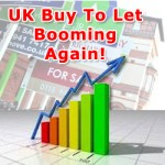 UK Buy-To-Let Boom Set To Continue!